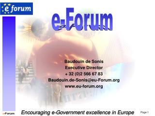 Baudouin de Sonis Executive Director  32 02 566 67 83 Baudouin.de-Soniseu-Forum eu-forum
