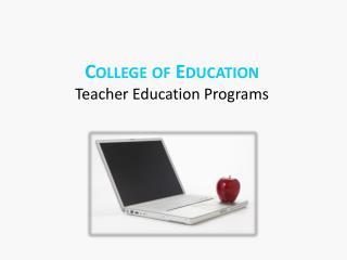College of Education Teacher Education Programs