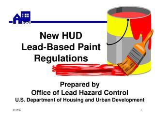 New HUD Lead-Based Paint Regulations