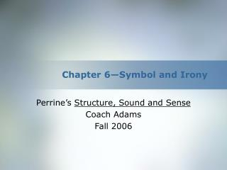 Chapter 6 Symbol and Irony