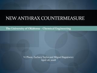 New Anthrax CounterMeasure