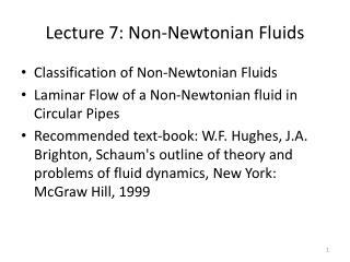 Lecture 7: Non-Newtonian Fluids
