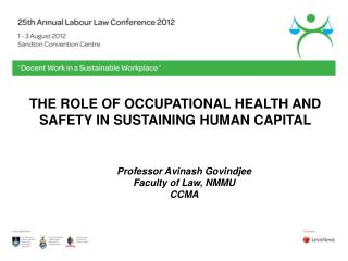 THE ROLE OF OCCUPATIONAL HEALTH AND SAFETY IN SUSTAINING HUMAN CAPITAL