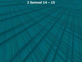 2 Samuel 14   15