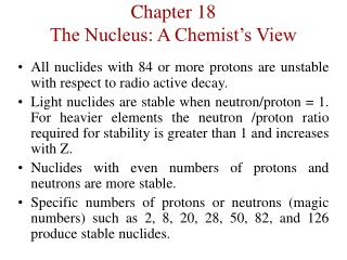 Chapter 18 The Nucleus: A Chemist s View