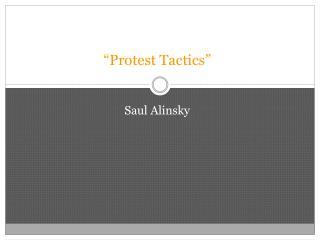 Protest Tactics
