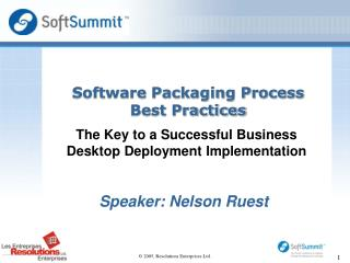 Software Packaging Process  Best Practices