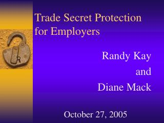 Trade Secret Protection for Employers