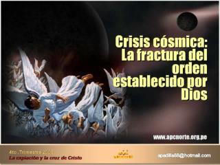 Crisis c smica: La fractura del orden establecido por Dios
