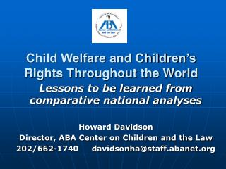 Child Welfare and Children s Rights Throughout the World