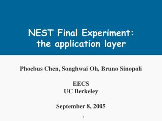 NEST Final Experiment: the application layer