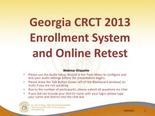 Georgia CRCT 2013  Enrollment System  and Online Retest