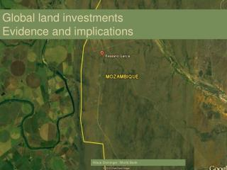 Global land investments  Evidence and implications
