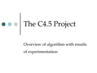 The C4.5 Project