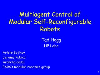 Multiagent Control of Modular Self-Reconfigurable Robots
