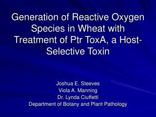 Generation of Reactive Oxygen Species in Wheat with Treatment of Ptr ToxA, a Host-Selective Toxin