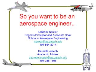 So you want to be an aerospace engineer..