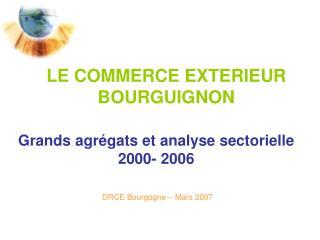 LE COMMERCE EXTERIEUR BOURGUIGNON