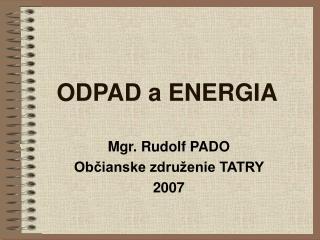 ODPAD a ENERGIA