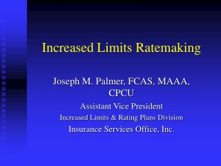 Increased Limits Ratemaking