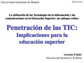 Penetraci n de las TIC: Implicaciones para la  educaci n superior