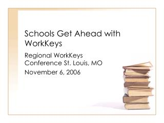 Schools Get Ahead with WorkKeys
