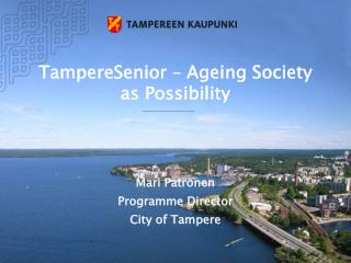 TampereSenior   Ageing Society as Possibility