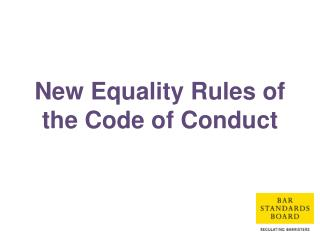 New Equality Rules of the Code of Conduct