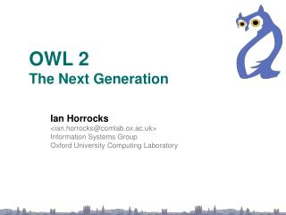 OWL 2  The Next Generation