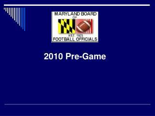 2010 Pre-Game