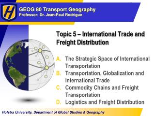 Topic 5   International Trade and Freight Distribution