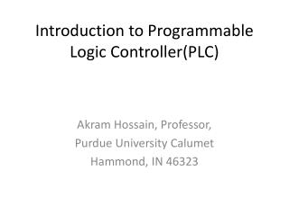 Introduction to Programmable Logic ControllerPLC