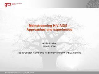 Mainstreaming HIV