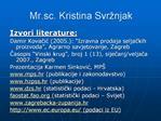 Mr.sc. Kristina Svr njak
