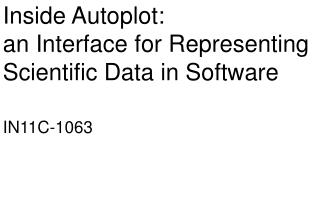 Inside Autoplot:  an Interface for Representing Scientific Data in Software  IN11C-1063