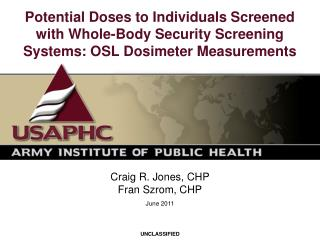 Potential Doses to Individuals Screened with Whole-Body Security Screening Systems: OSL Dosimeter Measurements
