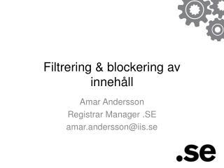 Filtrering  blockering av inneh ll