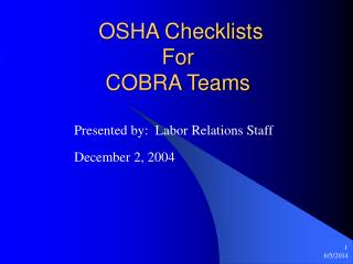 OSHA Checklists  For  COBRA Teams