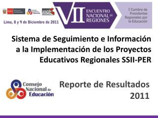 Sistema de Seguimiento e Informaci n a la Implementaci n de los Proyectos Educativos Regionales SSII-PER