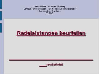 Redeleistungen beurteilen                  Jana Sch nfeld