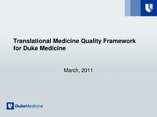 Translational Medicine Quality Framework for Duke Medicine