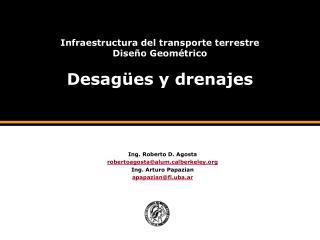 Infraestructura del transporte terrestre Dise o Geom trico  Desag es y drenajes