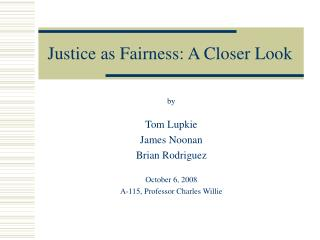 Justice as Fairness: A Closer Look