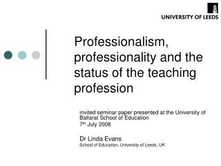 Professionalism, professionality and the status of the teaching profession