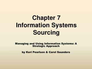 Chapter 7 Information Systems Sourcing