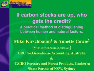 If carbon stocks are up, who gets the credit  A practical method of distinguishing between human and natural factors.