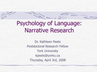 Psychology of Language: Narrative Research