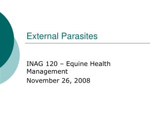 External Parasites INAG 120   Equine Health Management