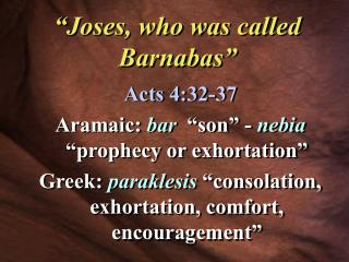 Joses, who was called Barnabas