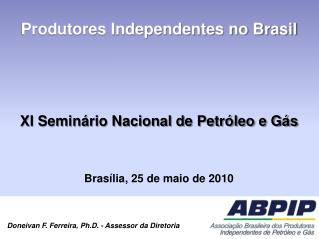 Produtores Independentes no Brasil